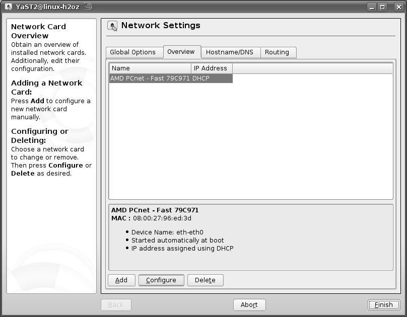 3: YaST Control Center 4 When the Network Settings window opens, click the Overview tab, select the