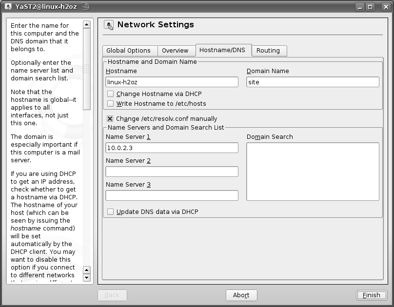 Appendix B Setting Up Your Computer s IP Address 8 If you know your DNS server IP address(es), click the Hostname/DNS tab in Network Settings and then enter the DNS