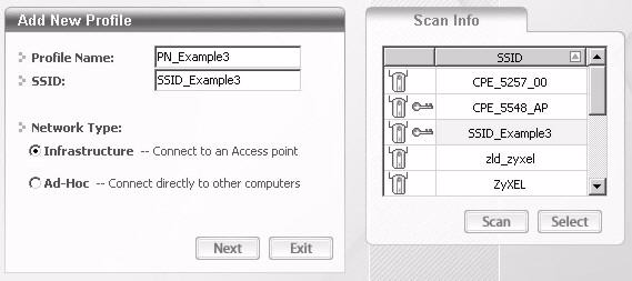 Click Scan if you want to search again. You can also configure your profile for a wireless network that is not in the list.