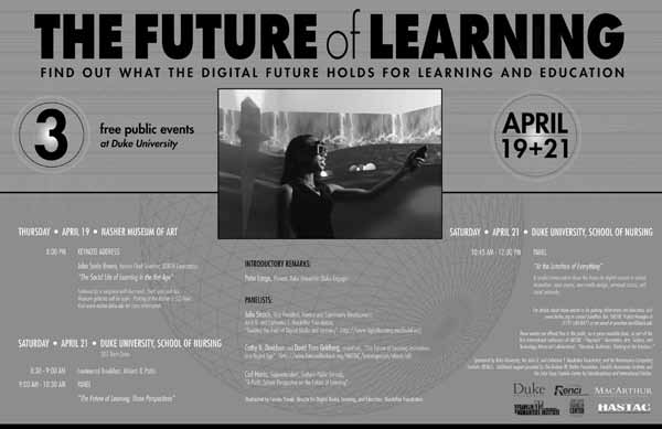 HASTAC 159 Figure 6.4 The Future of Learning Poster ( http:// www.hastac.org/ blogs/ cathy davidson/ who -our-role-model-future-learning, accessed July 29, 2009).