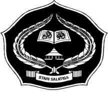 MINISTRY OF RELIGIOUS AFFAIRS STATE INSTITUTE OF ISLAMIC STUDIES (STAIN) SALATIGA Jl. Tentara Pelajar 02 Telp (0298) 323433 Fax 323433 Salatiga 50721 Website: www.stainsalatiga.ac.