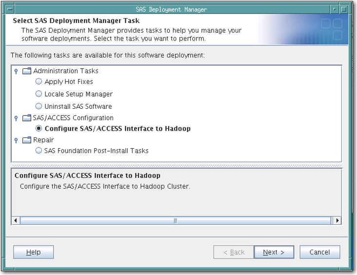 Configuring Hadoop JAR and Configuration Files 17 4 Under SAS/ACCESS Configuration, select