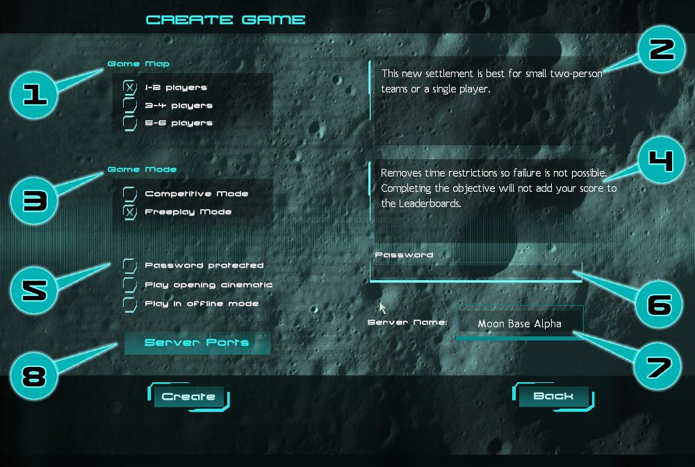 CREATING A GAME Clicking on the Create button allows you to create (host) your own customized Moonbase Alpha Game.