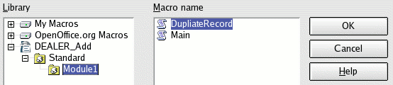 Forms Figure 13: Use the DuplicateRecord macro in the DEALER_Add form. Click OK in the Assign Macro dialog, and the form is ready to test. Use File > Save to save the form into the Base document.
