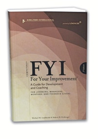 A versatile resource for enhancing leadership development FYI For Your Improvement is designed to make coaching and development planning easy and targeted.