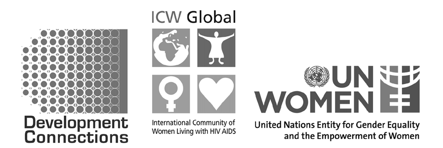 development connections and the international community of women living with hiv/aids (icw global) with the support of un women If you have come to help me, you are wasting your time.