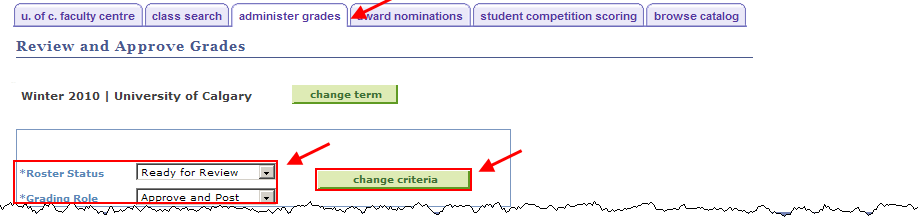 15. Click the Change Criteria button.