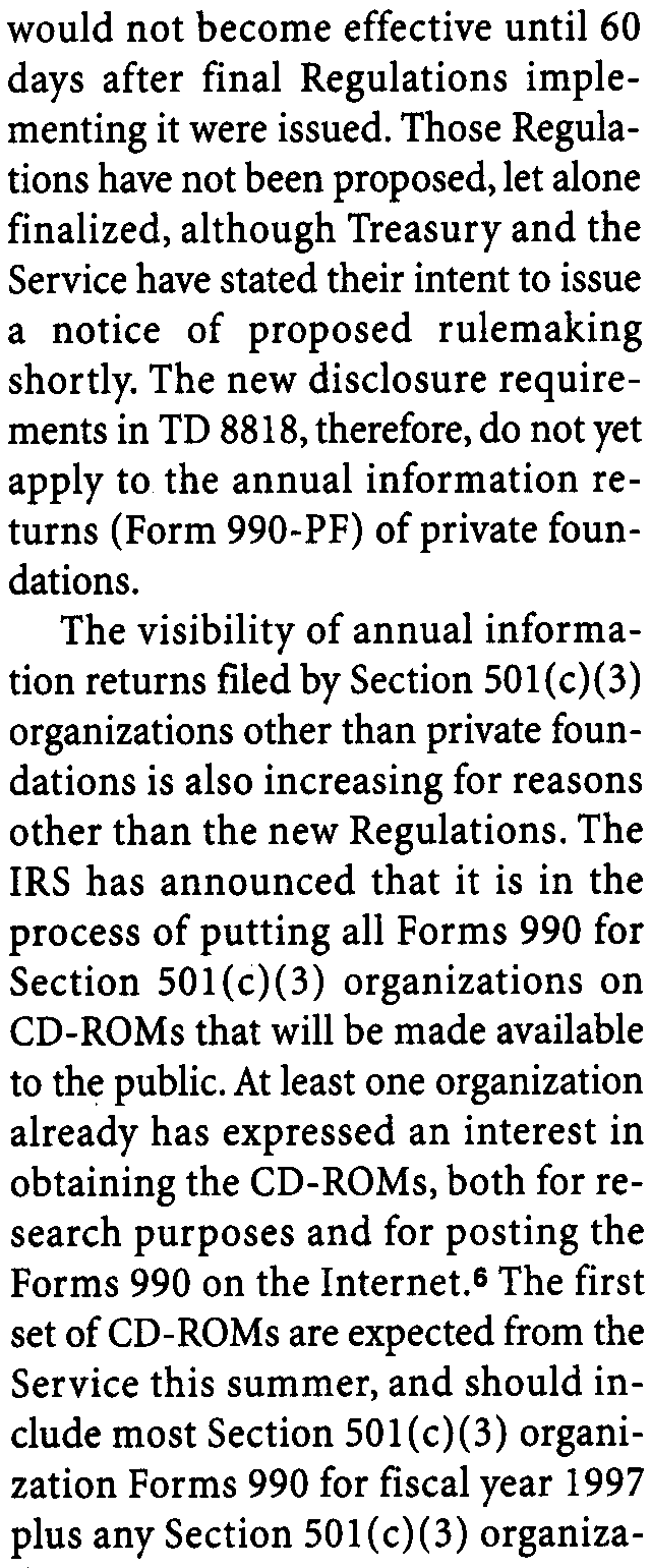 As with the amended Section 6104(e), Congress provided that this expansion 1 The only exception is that the final Regulations do not apply to the annual information returns (Form 990-PF) filed by