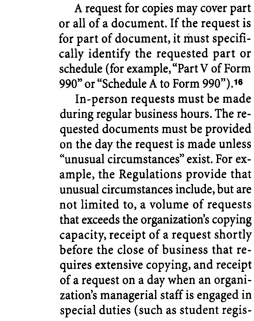 If such circumstances exist, the organization must provide the copies by no later than the next business day following the day that the unusual circumstances cease to exist or the fifth business day