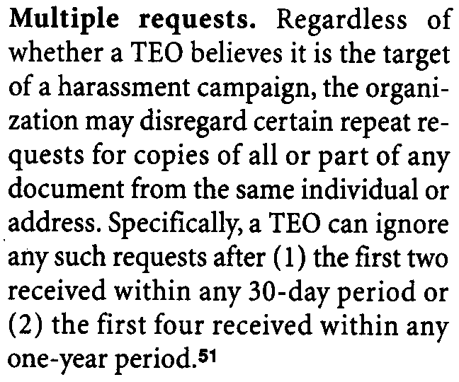 The example provides that the receipt of 15 requests for copies of the return in a single month, all from members of the board of directors of a hostile organization, would be insufficient by itself