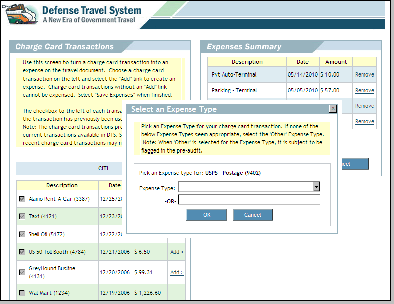 Figure 4-18: Select an Expense Type Window 3. Select the Expense Type drop-down list arrow and select an expense type. -OR- Complete the -OR- field with the expense type.