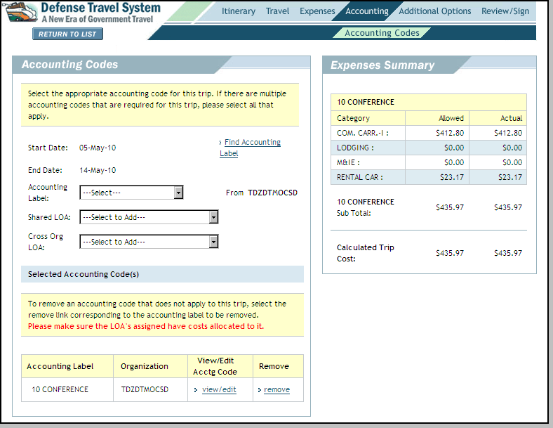 Figure 4-27: Accounting Codes Screen 2. Select the Accounting Label, Shared LOA, or Cross Org LOA drop-down list arrow and select the accounting label. (See Section 2.