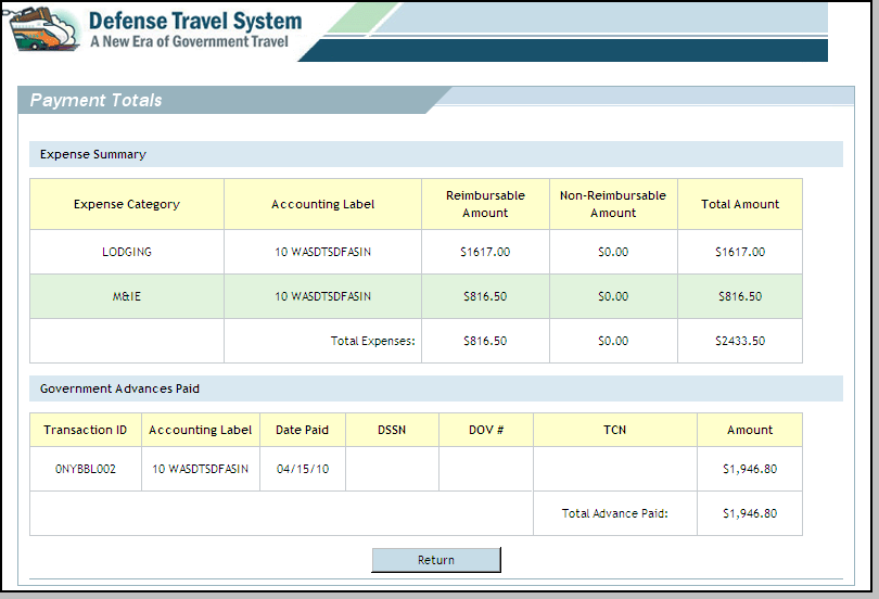 Figure 4-33: Payment Totals Screen - Advance Paid 6. Select Return to return to the Payment Totals screen.