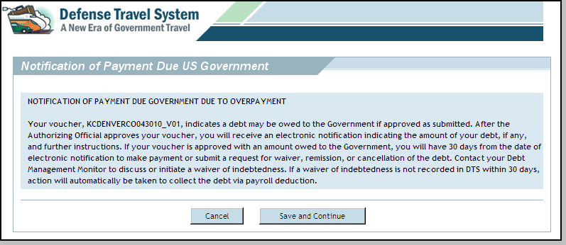 If the traveler is overpaid, they will be informed of the excess payment(s) and will see the Notification of Payment Due Government screen (Figure 4-39).