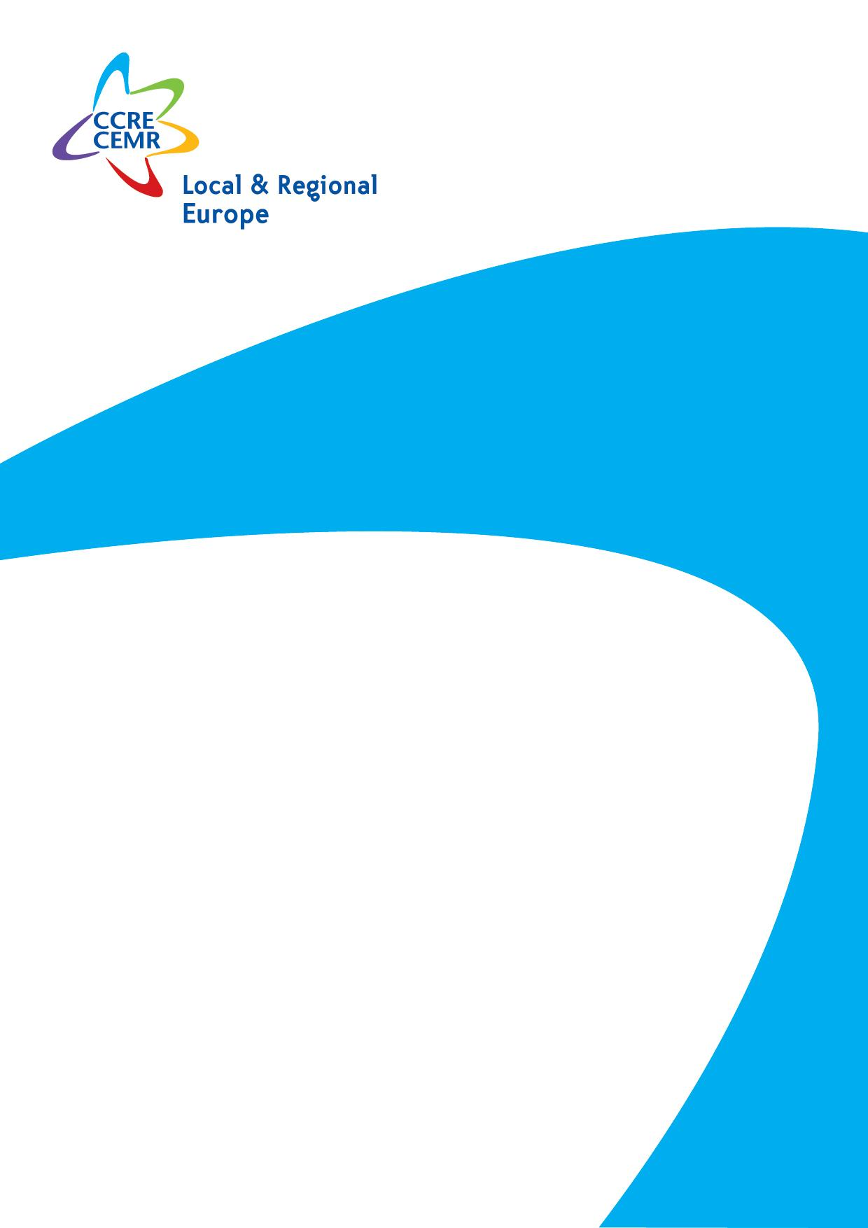 For an accessible and useful programme for all local authorities in the period 2014-2020 CEMR position and amendments proposals for the proposal for a regulation establishing for the period 2014 2020