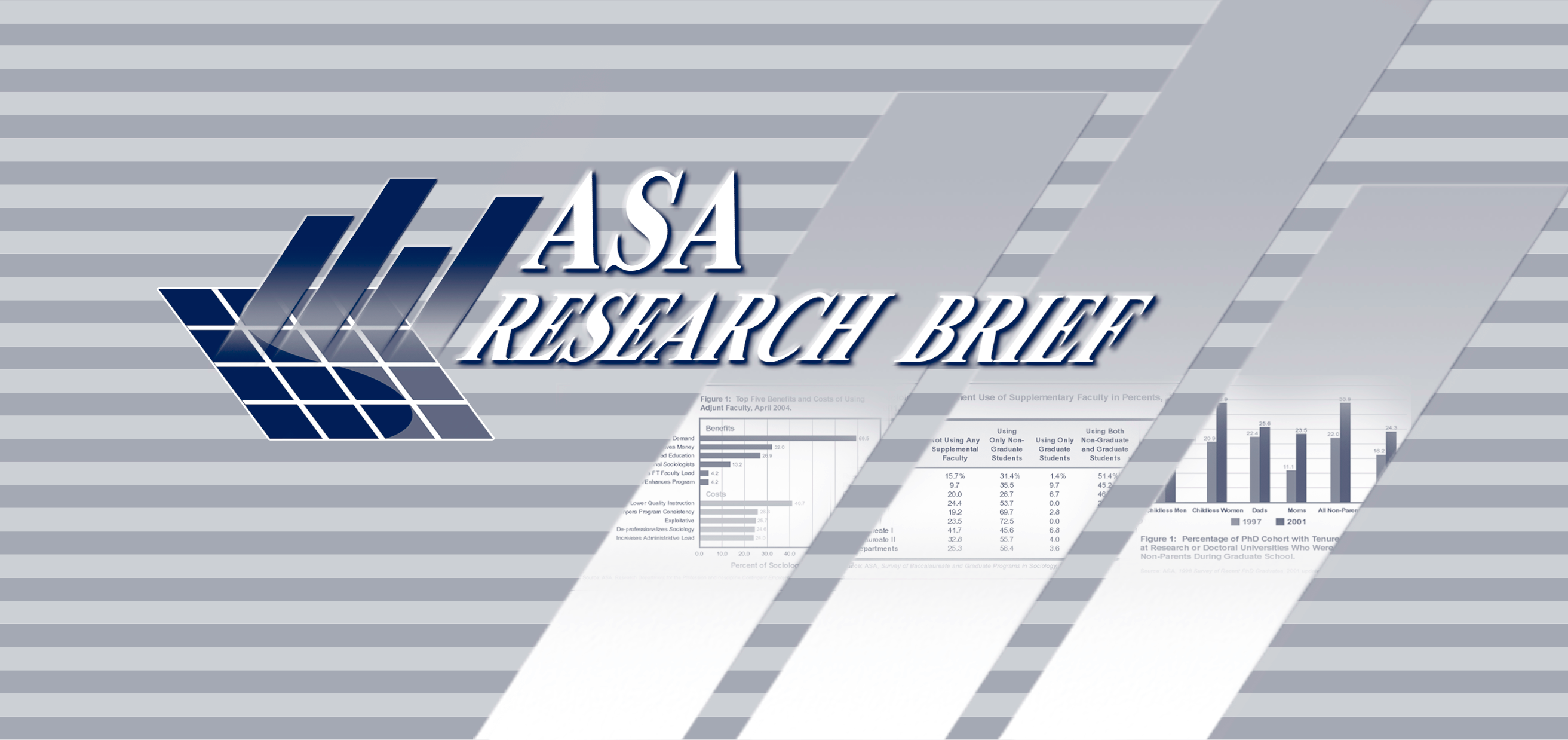 American Sociological Association DEPARTMENT OF RESEARCH AND DEVELOPMENT ASA RESEARCH BRIEF - JULY 2004 THE BEST TIME TO HAVE A BABY: Institutional Resources and Family Strategies Among Early Career