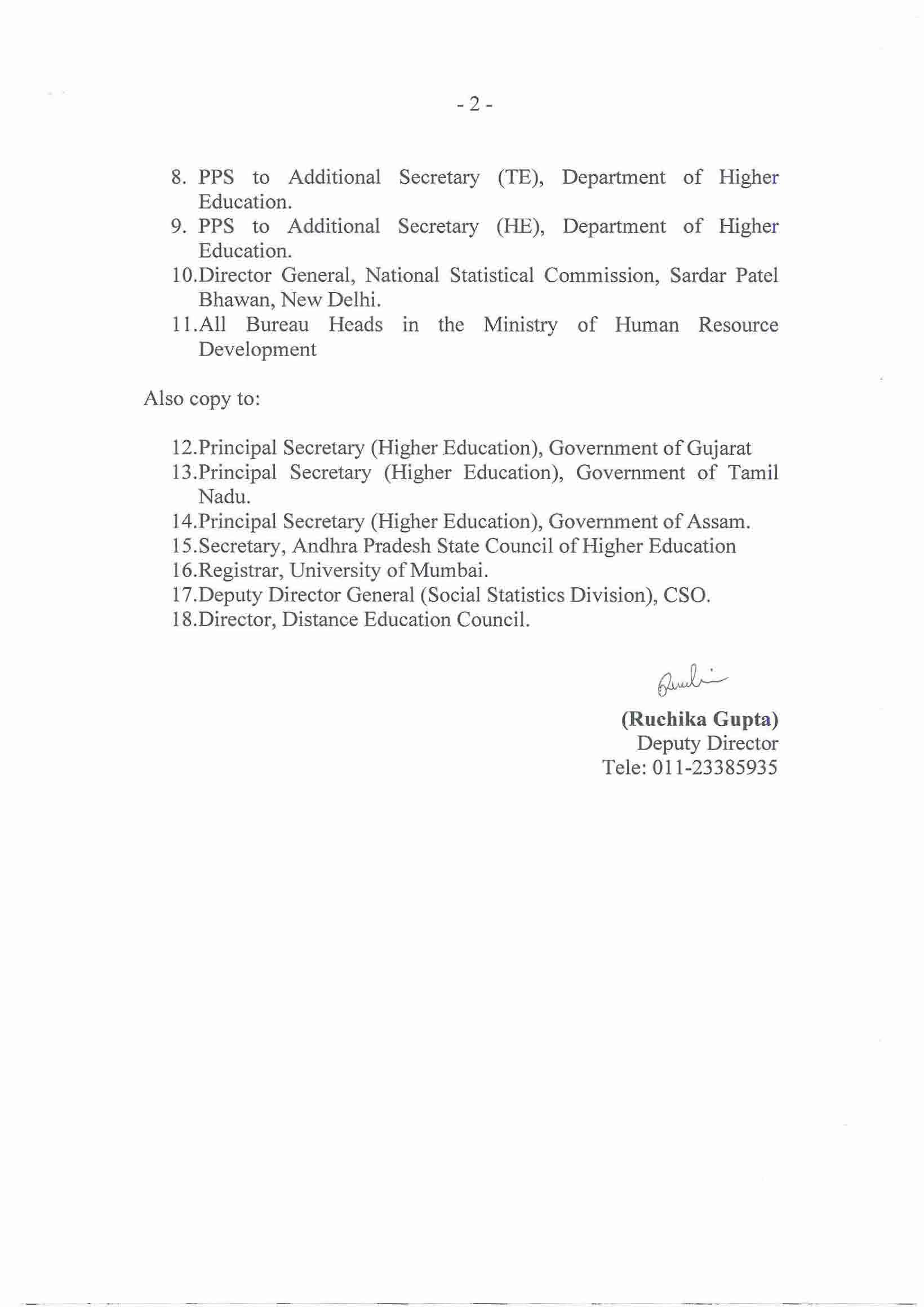 8. PPS to Additional Secretary (TE), Department of Higher Education. 9. PPS to Additional Secretary (HE), Department of Higher Education. 1O.