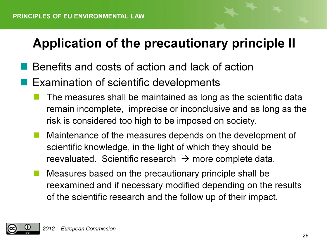 Slide 29 Conditions on its application II Bear in mind that scientific development influences