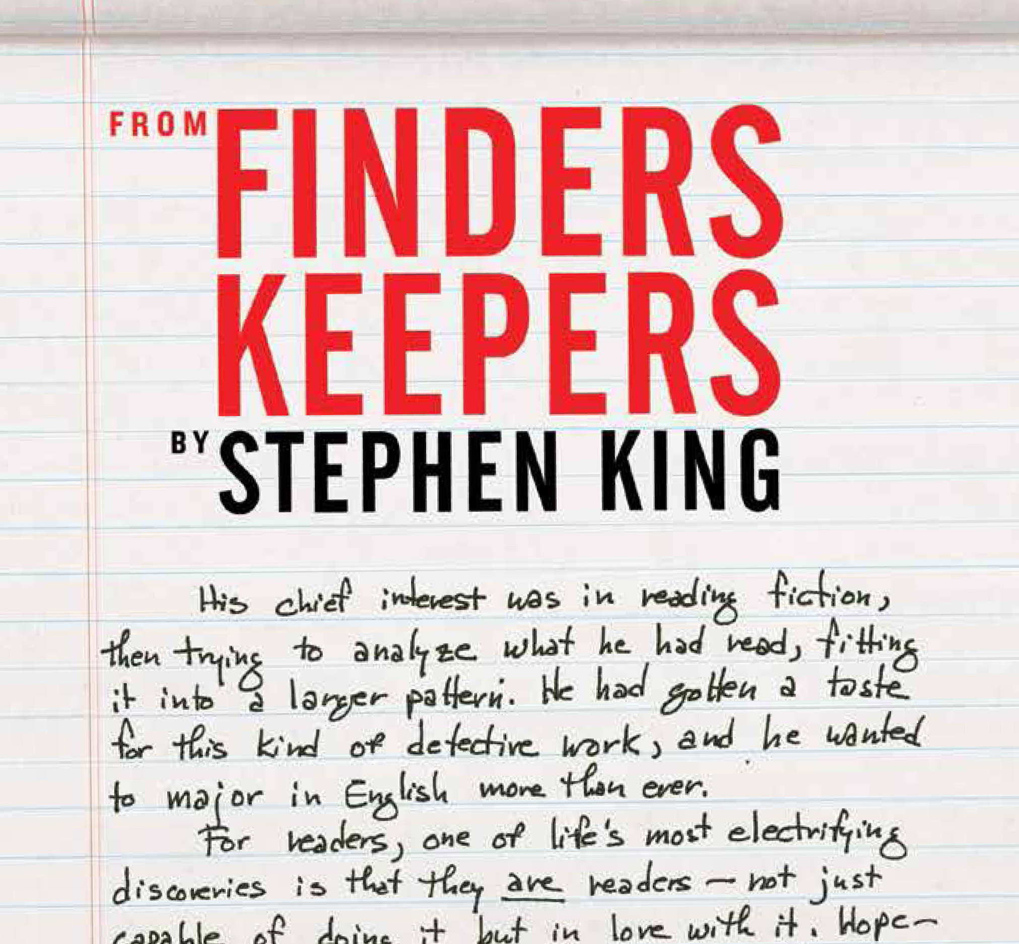 finders keepers broadside This color broadside from Stephen King s forthcoming novel, Finders Keepers, is a