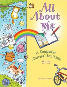 If you like Only One You, try other great Rising Moon books by Linda Kranz: All About Me: A Keepsake Journal for