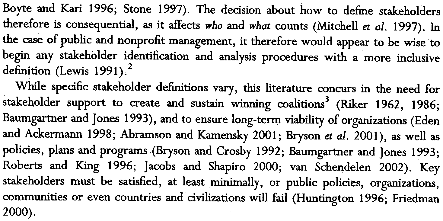 Bryson: Whato do when stakeholders matter 23 Boyte and Karl 1996; Stone 1997).