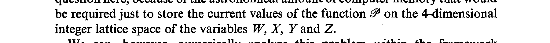 In practice, however, this equation is virtually intractable.