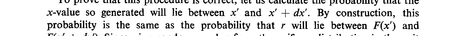 unit interval, and take for x that value which satisfies F(x) = r; in other words, take