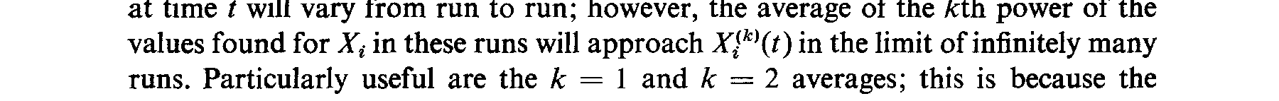 Particularly useful are the k = 1 and k = 2 averages; this is because the quantities and Jr,!