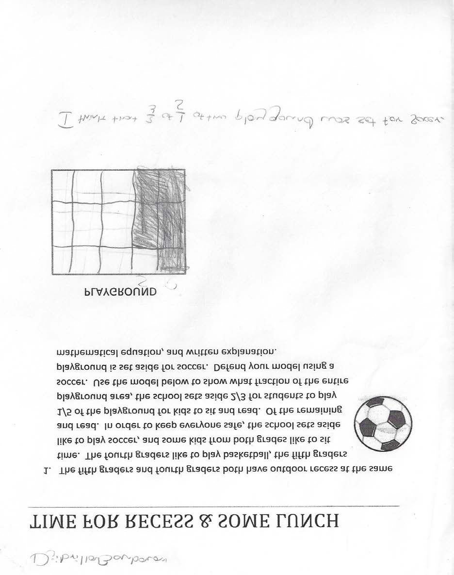 Grade 5 Math: Time for Recess Annotated Student Work: Level 1 Level 1 Sample: Teacher Note: Student demonstrates confusion of fractional concepts.