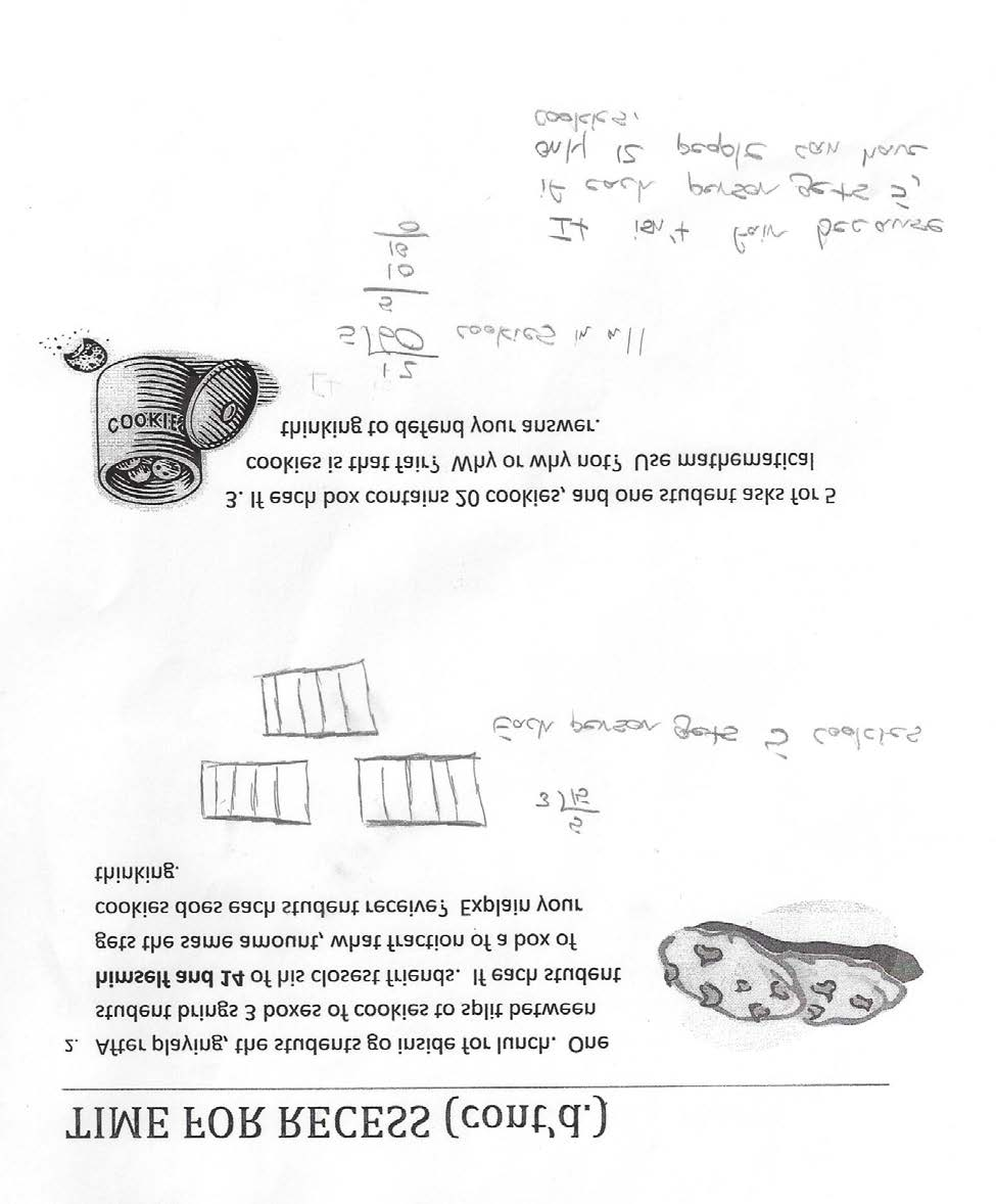 Grade 5 Math: Time for Recess Annotated Student Work: Level 3 Teacher Note: The student creates accurate fraction models and uses division to find the answer, however he gets an incorrect answer of 5