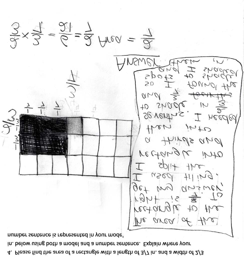 Grade 5 Math: Time for Recess Annotated Student Work: Level 4 Teacher Note: The student clearly and accurately finds the area of a rectangle with fractional sides by tiling with unit