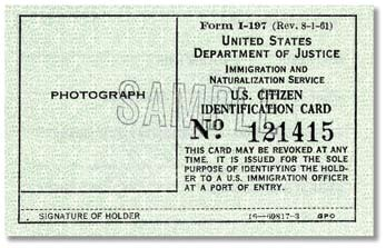 U.S. Citizen Identification Card (Form I-197) Form I-197 was issued by the former Immigration and Naturalization Service (INS) to naturalized U.S. citizens.