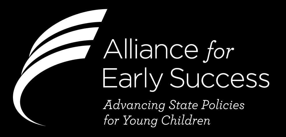 The Alliance for Early Success (formerly the Birth to Five Policy Alliance) developed the Birth Through Age Eight State Policy Framework based on a long history of work led by state and national