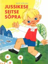 3 Silvi Väljal Jussikese seitse sõpra [Johnny s seven friends] Avita, 2006 (1st edition 1966) ISBN 9789985201527, 9985201523 Once upon a time, there was a little boy named Johnny.
