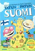 3 Aino Havukainen Sami Toivonen Tatun ja Patun Suomi [This is Finland] Otava, 2007 ISBN 9789511219156 Tatu and Patu: what can you say about these guys?