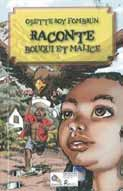 Books from Haiti Contact: Lourdine Altidor alourdine@yahoo.