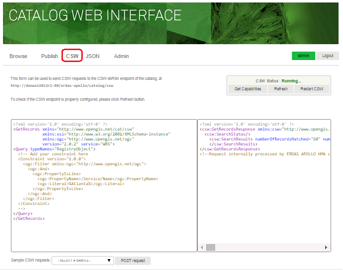 Testing the CSW Endpoint Select the CSW link on the Catalog Web Interface to submit Catalog Service Web (CSW) requests.