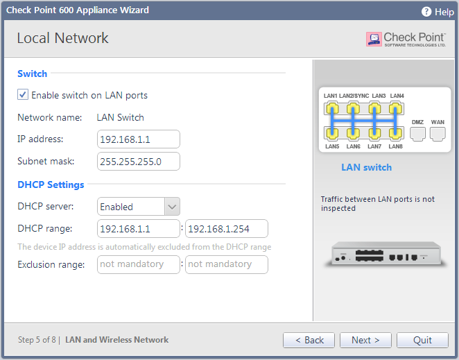 Configuring Check Point 600 Appliance Local Network In the Local Network page, select whether to enable or disable switch on LAN ports and configure your network settings.