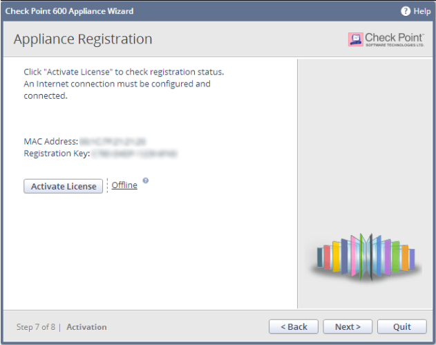Configuring Check Point 600 Appliance Note - If the wizard was not successful in registering the appliance for an existing or new User Center account, when you click Next in step 4 a trial license is