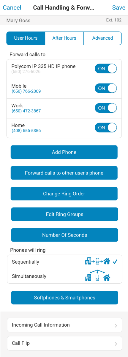 ) Here you can have calls that come in to your RingCentral number or extension ring to any of your RingCentral phones or other personal phones you may