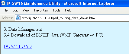 3.2 Programming the VoIP Gateway Card in the Los Angeles Office 3.2.6 Downloading the Address Translation Table from the VoIP Gateway Card After the address translation table has been fully programmed, download the data from the VoIP Gateway Card.