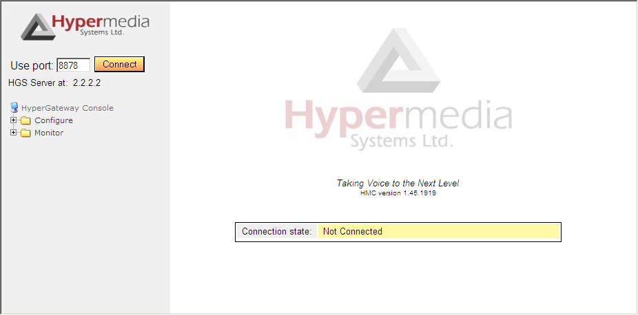 Start-up and Initial Connection To run the Hypermedia Management Console: 1. Click the Windows Start button > Programs > Hypermedia. The Hypermedia program group expands. 2.