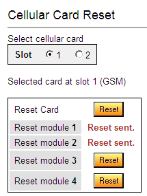 Reset Use the Cellular Card Reset screen to reset either the entire cellular card or a specific cellular module. To reset a cellular card or module: 1.
