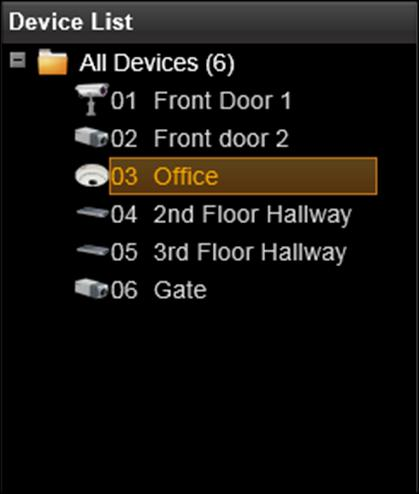 Device Status To validate if you have successfully added a device to NVR system, simply check the Device List on the left of Setup Devices tab to see if the device name appears in the tree.