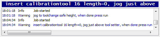 2.10 TOOL MEASUREMENT MACRO Under user menu button 2 you'll see this: ;Tool length measurement example Sub user_2 gosub m_tool ;See sub m_tool Endsub The user 2 button calls subroutine m_tool.