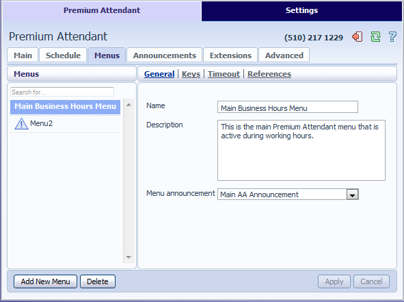 13.3.5 Configuring Premium Attendant Menus Next you will need to set up your Premium Attendant menu options. By default there are two menus defined in Premium Attendant.