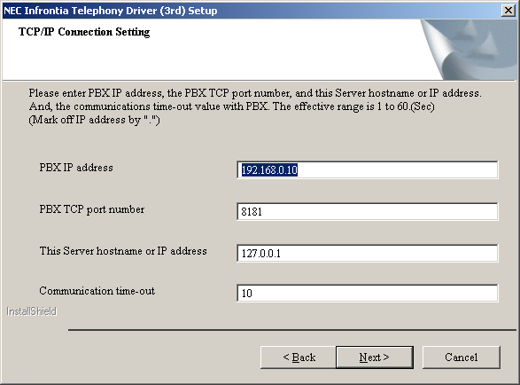 Enter the IP address of the SL Series PBX and the TCP Port number that