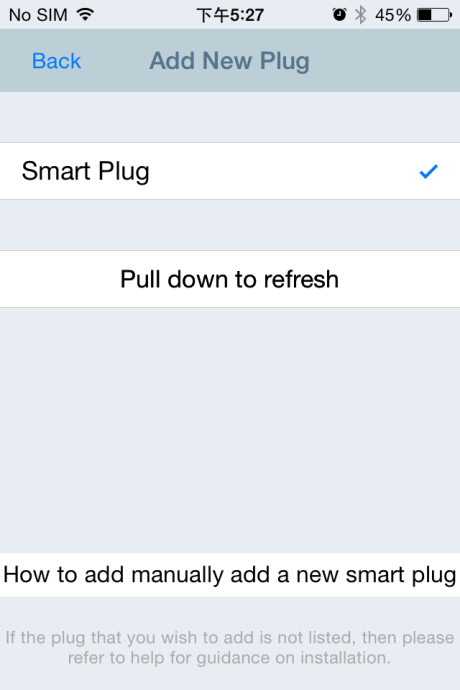 III-1-2. Add an Existing Smart Plug to the Main Screen 1.