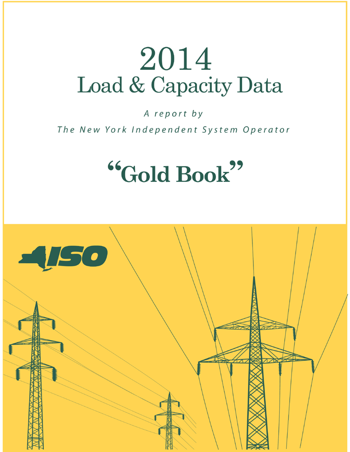 Data used in Power Trends 2014, unless otherwise noted, are from the 2014 Load and Capacity Data Report (also known as the Gold Book ).