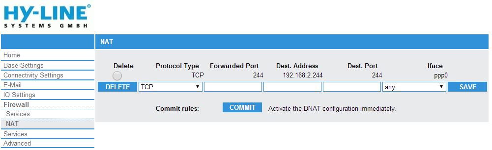 Konfiguration via webinterface: Protocol Type: Forwarded Port: Dest. Address: Protocol TCP or UDP Incoming port IP-Address of device the packet is send to Dest.